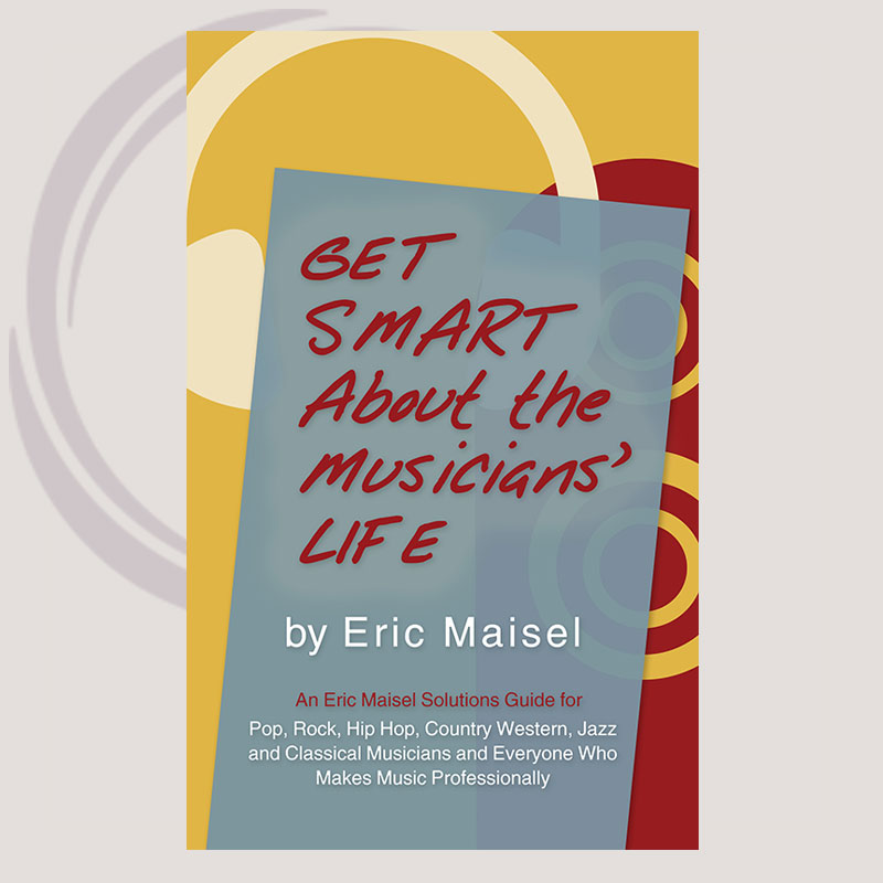 GET SMART ABOUT THE MUSICIANS' LIFE