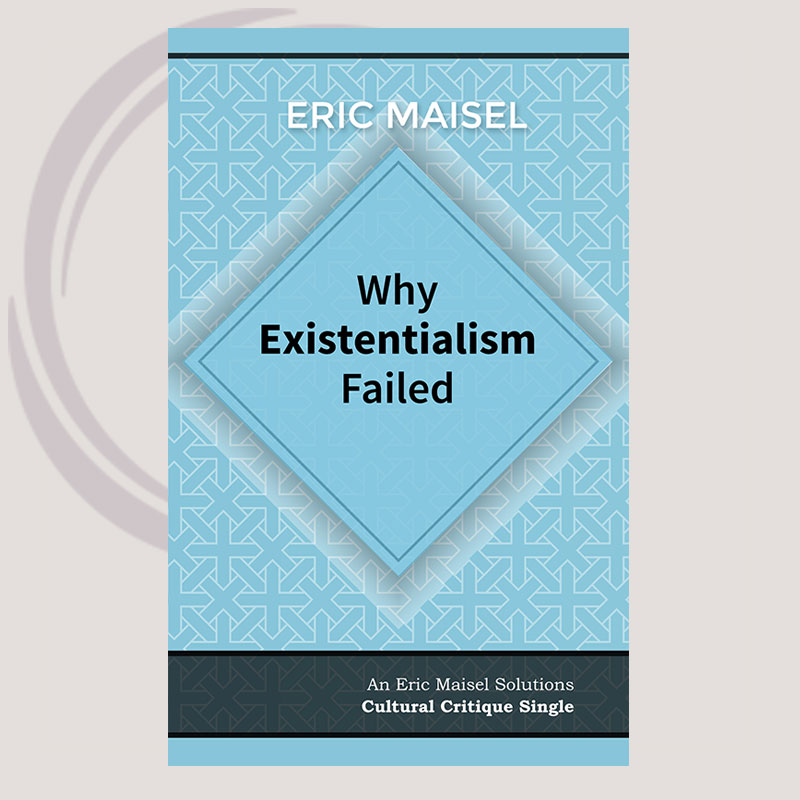 Why Existentialism Failed