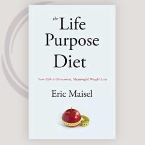 The Life Purpose Diet