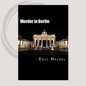 Murder In Berlin a novel